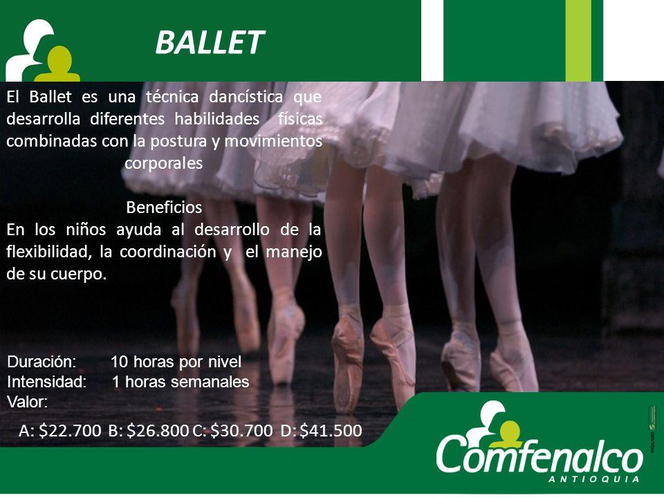 BALLET El Ballet es una técnica dancística que desarrolla diferentes habilidades físicas combinadas con la postura y movimientos corporales Beneficios