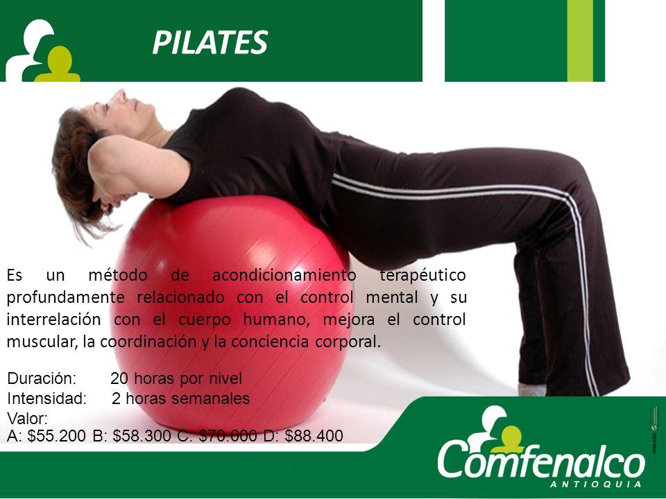 PILATES Es un método de acondicionamiento terapéutico profundamente relacionado con el control mental y su interrelación con el cuerpo humano, mejora