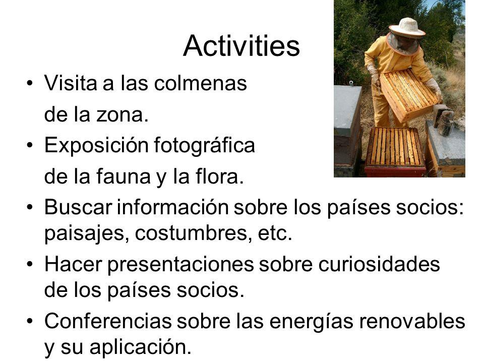 Activities Visita a las colmenas de la zona.Exposición fotográfica de la fauna y la flora.