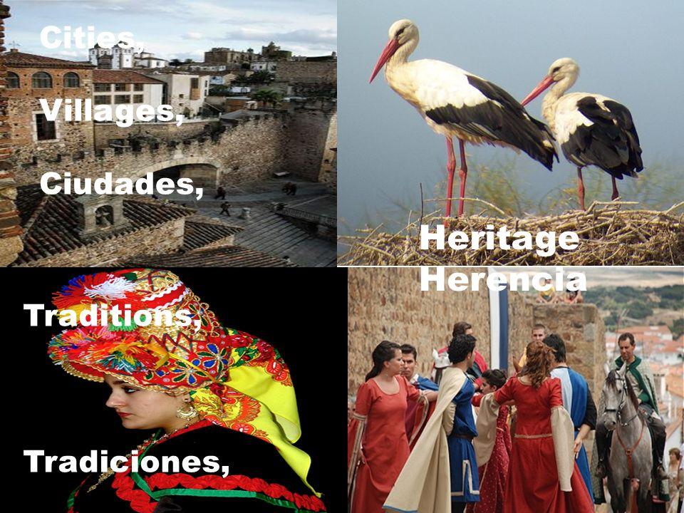 Cities, Villages, Ciudades, Traditions traditions Traditions, Tradiciones, Heritage Herencia