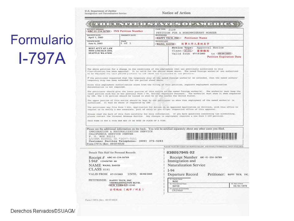 Derechos Rervados©SUAGM.2007 Formulario I-797A