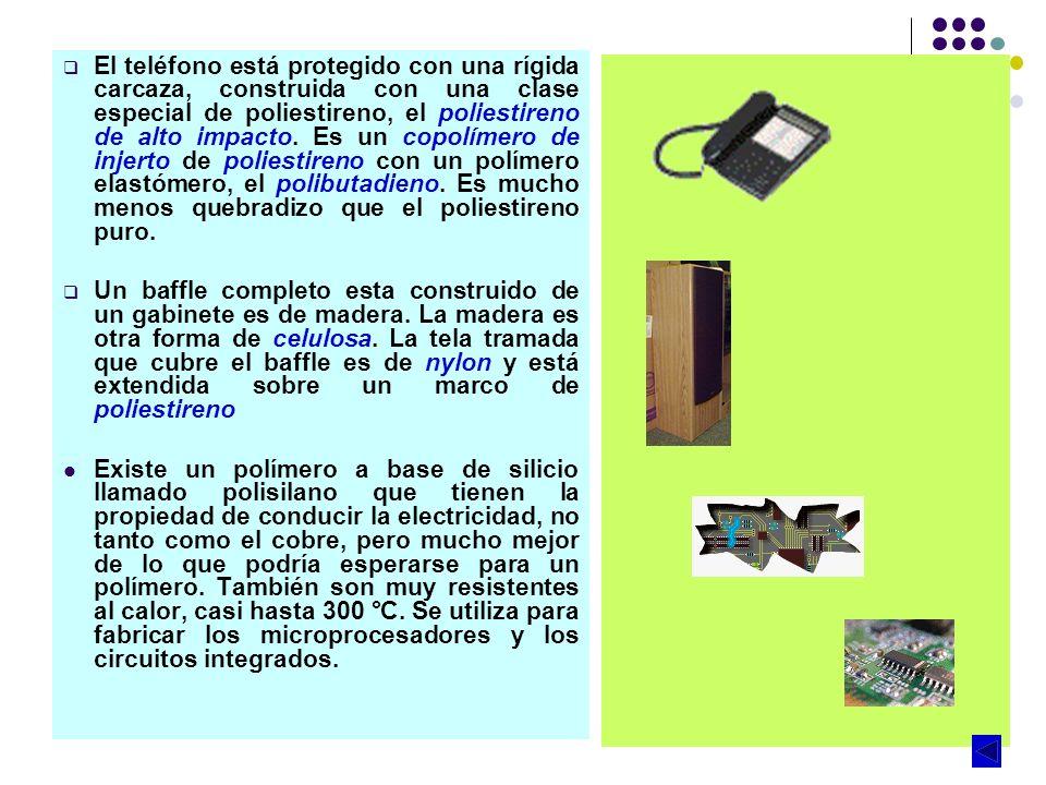 El teléfono está protegido con una rígida carcaza, construida con una clase especial de poliestireno, el poliestireno de alto impacto. Es un copolímer