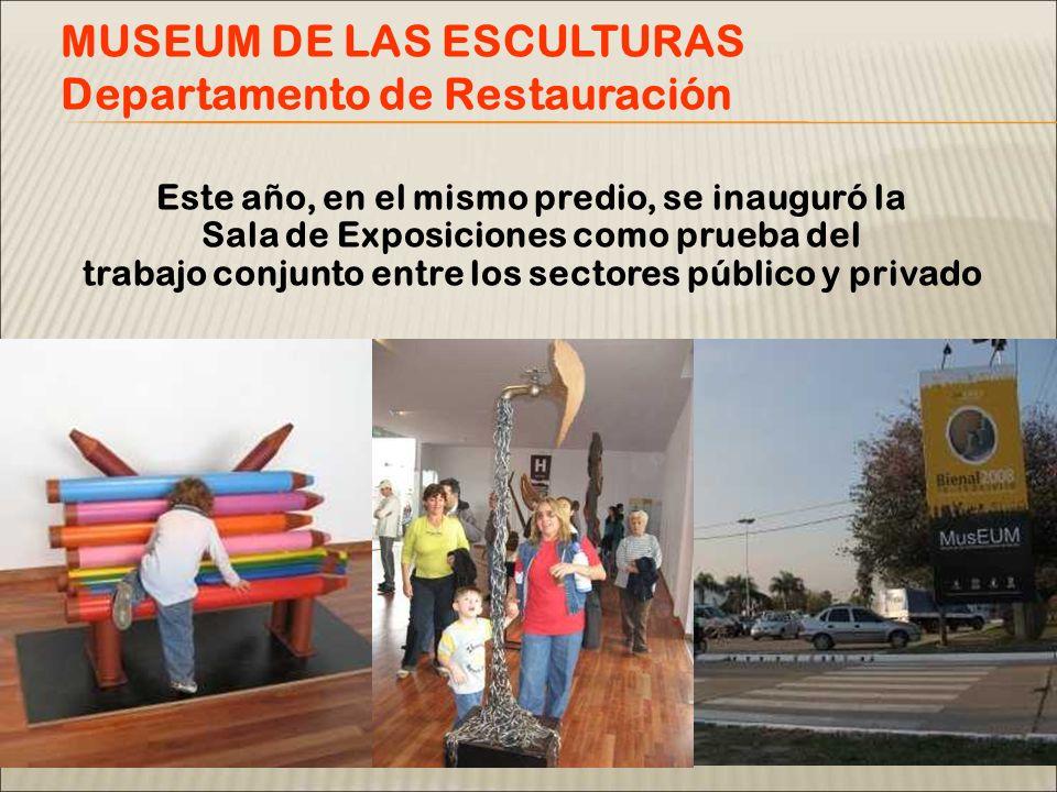 Este año, en el mismo predio, se inauguró la Sala de Exposiciones como prueba del trabajo conjunto entre los sectores público y privado MUSEUM DE LAS