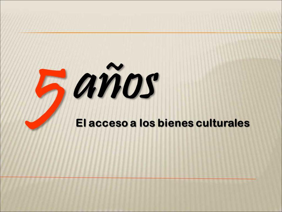 El acceso a los bienes culturales