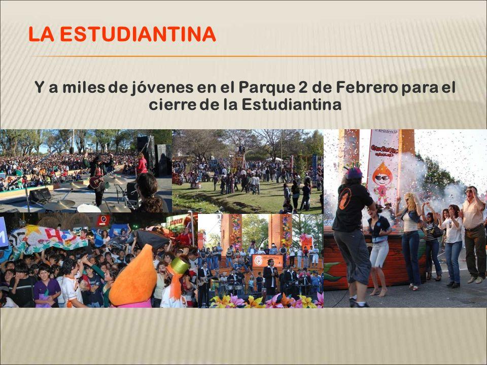 Y a miles de jóvenes en el Parque 2 de Febrero para el cierre de la Estudiantina LA ESTUDIANTINA