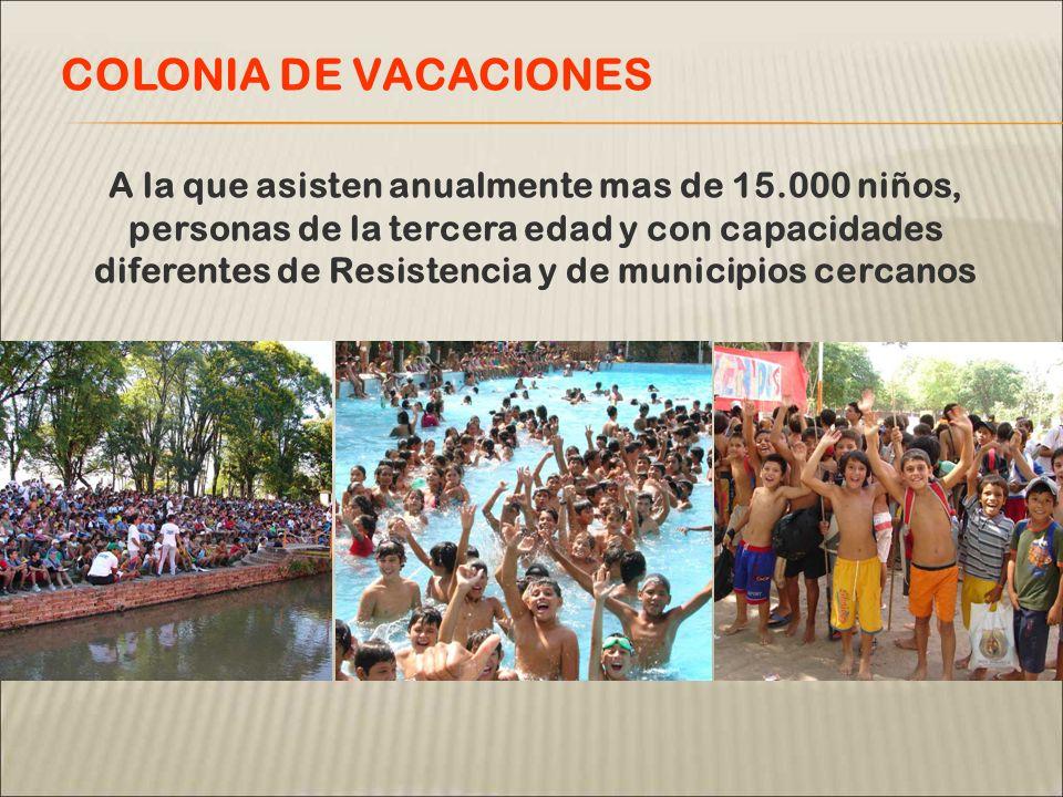 A la que asisten anualmente mas de 15.000 niños, personas de la tercera edad y con capacidades diferentes de Resistencia y de municipios cercanos COLO