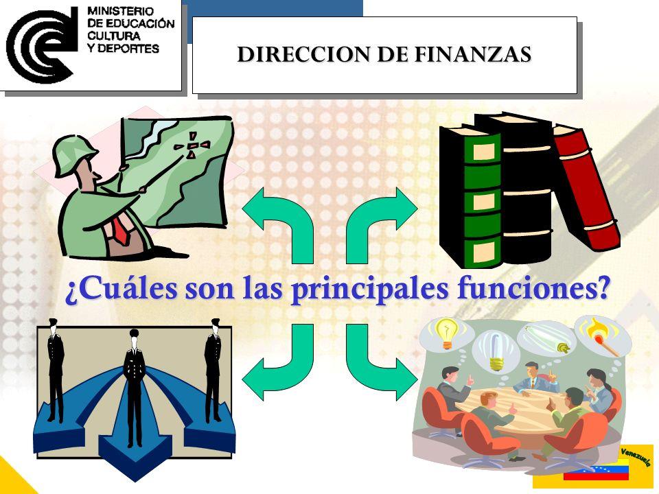 DIRECCION DE FINANZAS ¿Cuáles son las principales funciones?