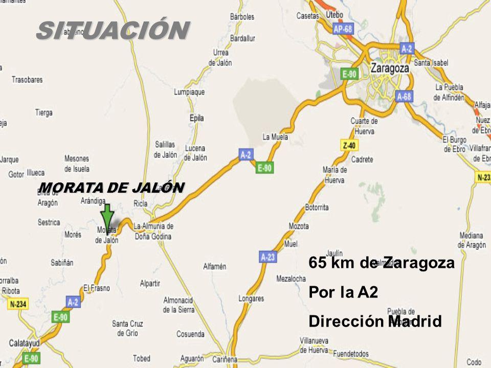 65 km de Zaragoza Por la A2 Dirección MadridSITUACIÓN MORATA DE JALÓN