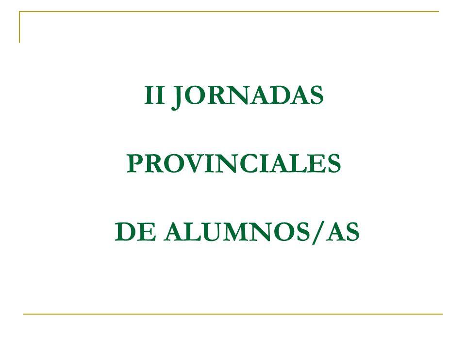 II JORNADAS PROVINCIALES DE ALUMNOS/AS