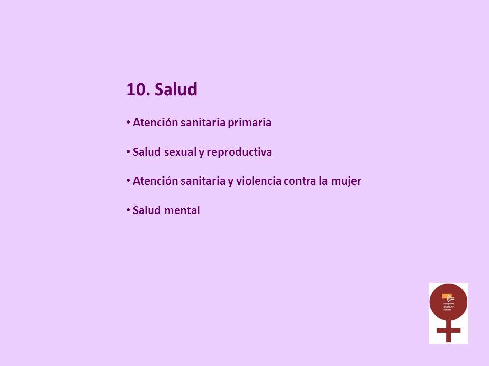 10. Salud Atención sanitaria primaria Salud sexual y reproductiva Atención sanitaria y violencia contra la mujer Salud mental