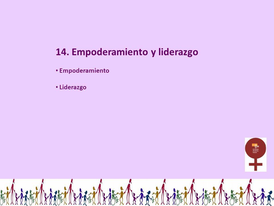 14. Empoderamiento y liderazgo Empoderamiento Liderazgo