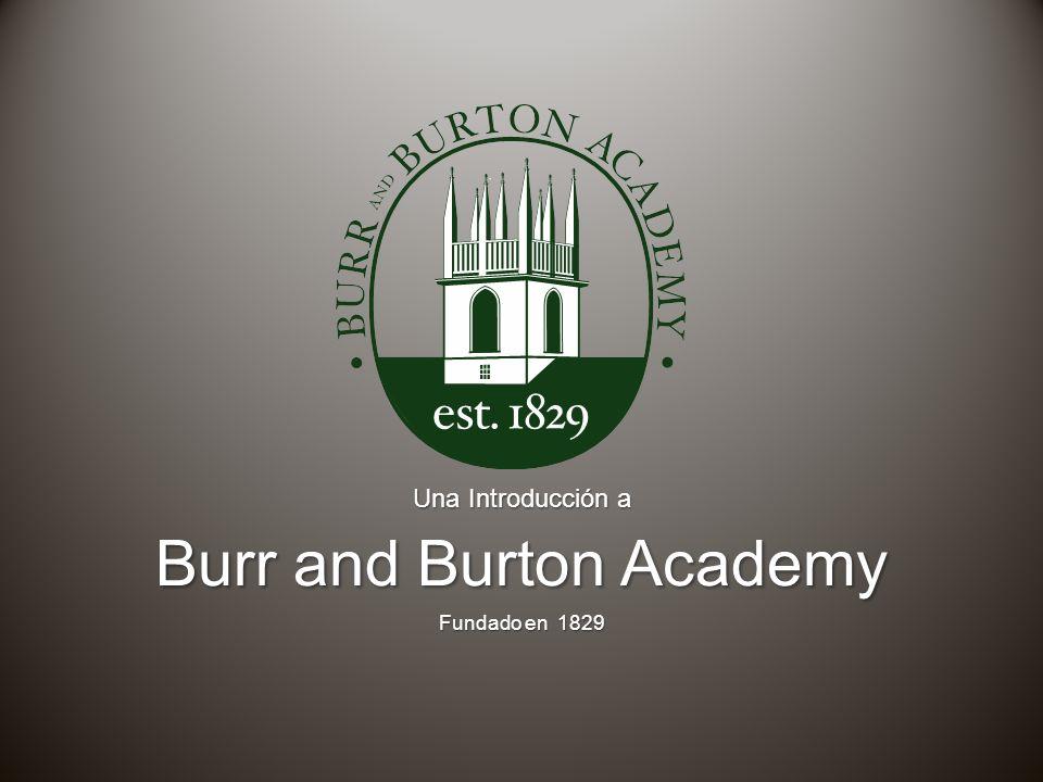 Una Introducción a Burr and Burton Academy Fundado en 1829