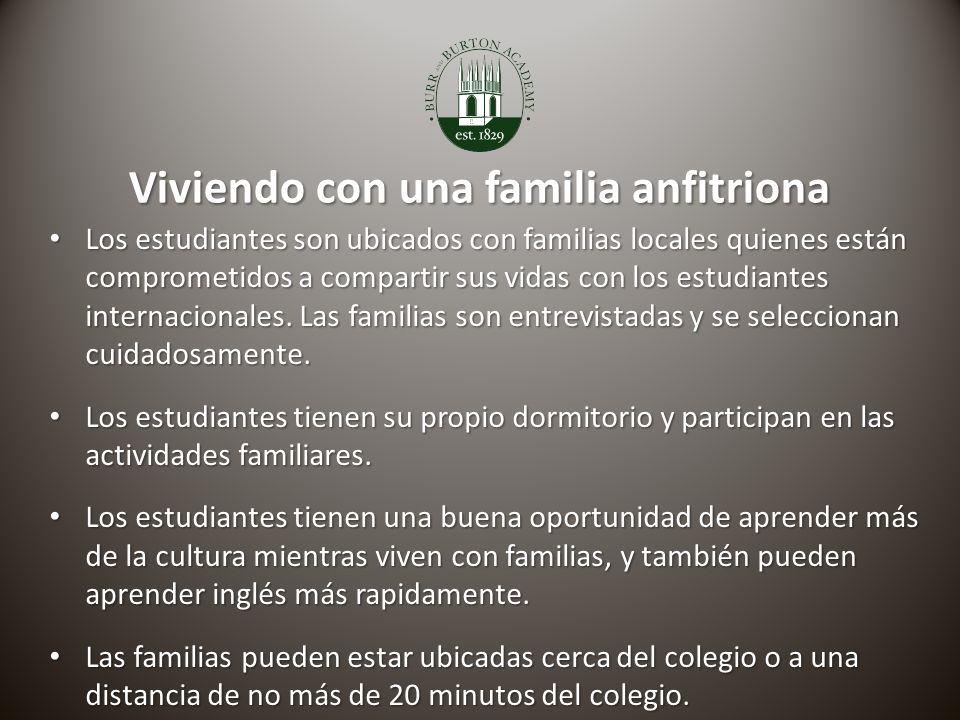 Viviendo con una familia anfitriona Los estudiantes son ubicados con familias locales quienes están comprometidos a compartir sus vidas con los estudiantes internacionales.