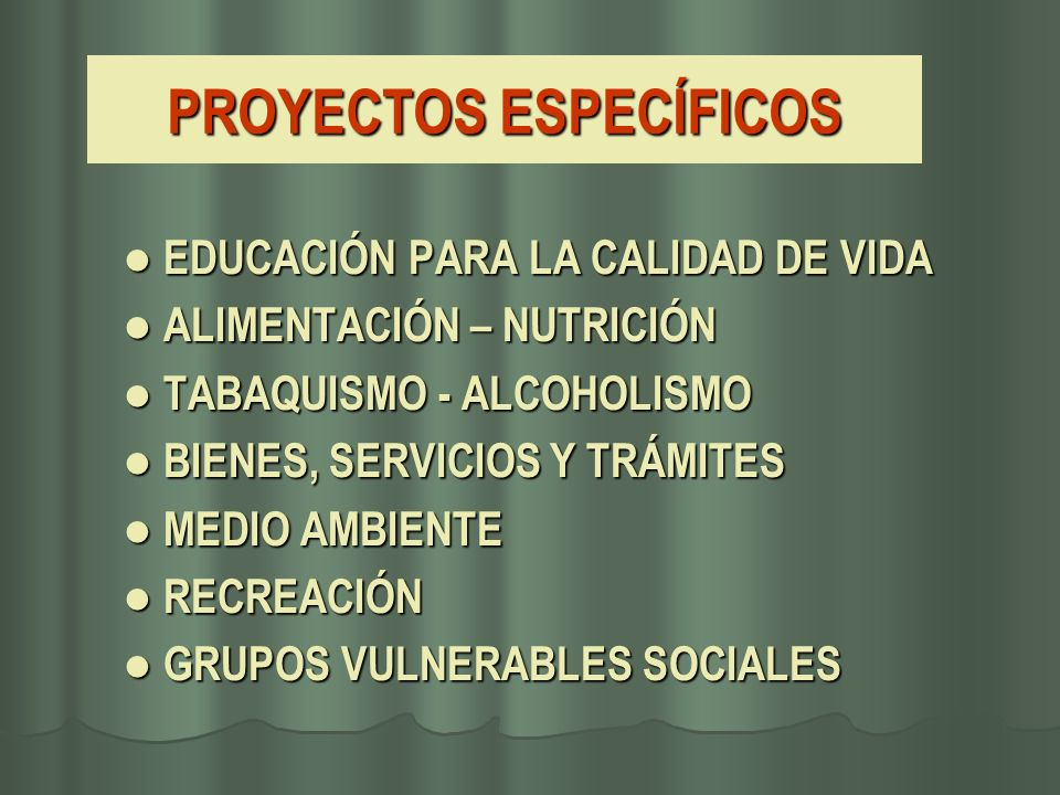 PROYECTOS ESPECÍFICOS EDUCACIÓN PARA LA CALIDAD DE VIDA EDUCACIÓN PARA LA CALIDAD DE VIDA ALIMENTACIÓN – NUTRICIÓN ALIMENTACIÓN – NUTRICIÓN TABAQUISMO