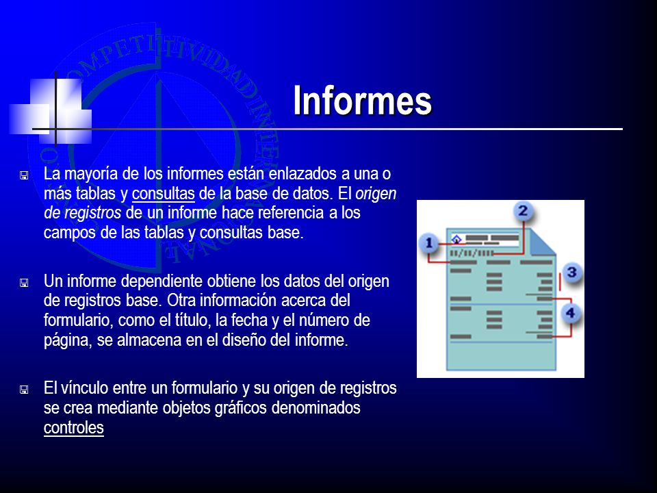 Informes La mayoría de los informes están enlazados a una o más tablas y consultas de la base de datos. El origen de registros de un informe hace refe