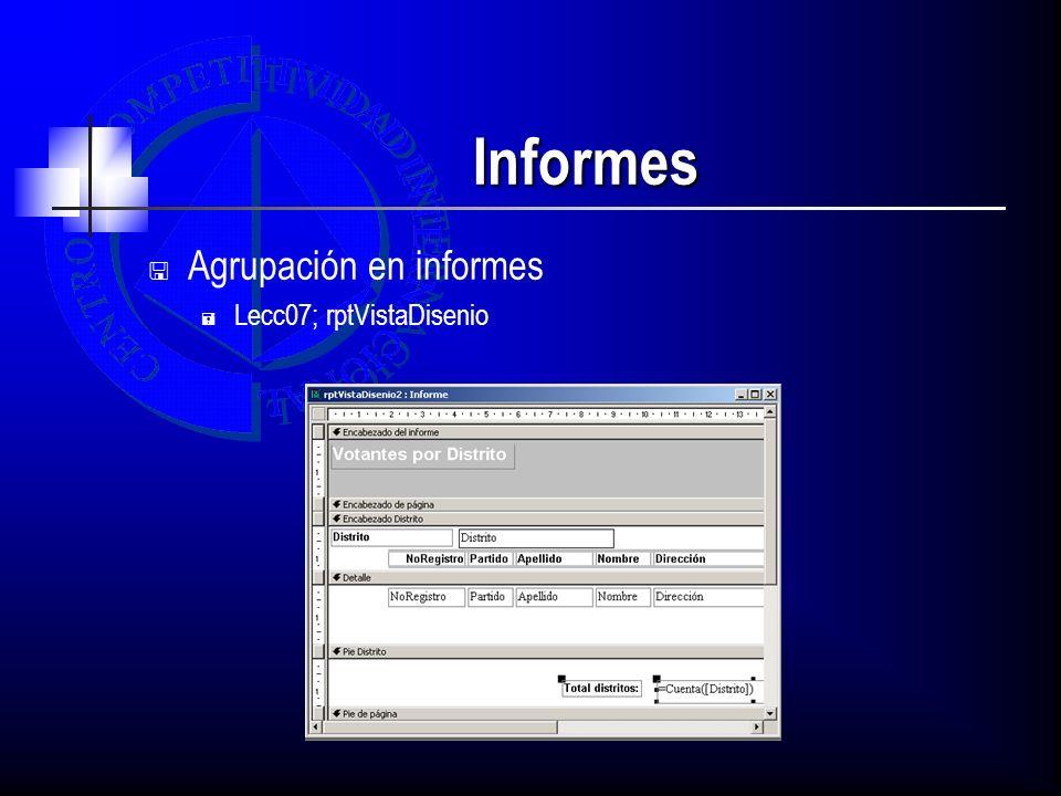 Informes Agrupación en informes Lecc07; rptVistaDisenio
