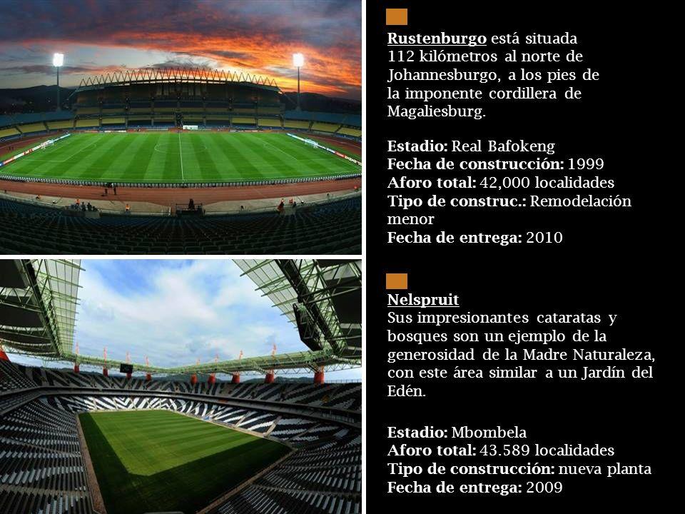 Estadio: Soccer City Fecha de construcción: 1987 Aforo total tras remodelación: 94,700 localidades Tipo de construcción: remodelación a fondo Fecha de
