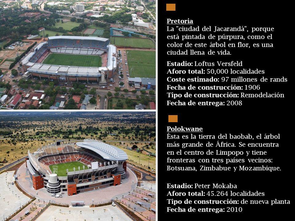 Estadio: Real Bafokeng Fecha de construcción: 1999 Aforo total: 42,000 localidades Tipo de construc.: Remodelación menor Fecha de entrega: 2010 Rusten