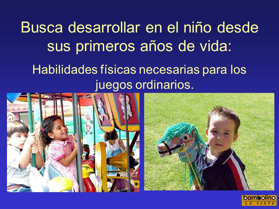 Busca desarrollar en el niño desde sus primeros años de vida: Capacidad para explorar, descubrir, conocer y aprender.