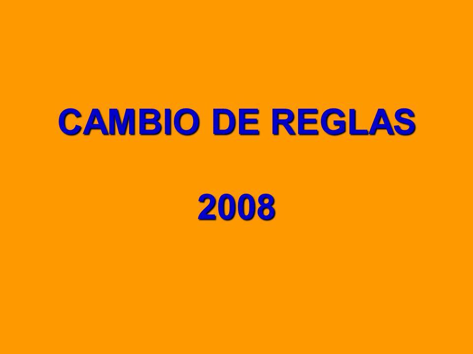 Cambio reglas 2008 ¿Por qué se cambian las reglas periódicamente.