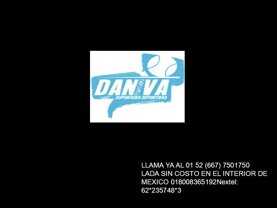 LLAMA YA AL 01 52 (667) 7501750 LADA SIN COSTO EN EL INTERIOR DE MEXICO 018008365192Nextel: 62*235748*3