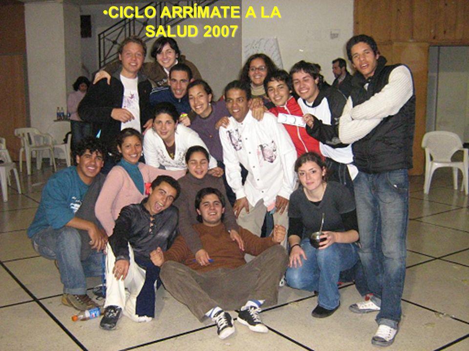 CICLO ARRÍMATE A LA SALUD 2007CICLO ARRÍMATE A LA SALUD 2007