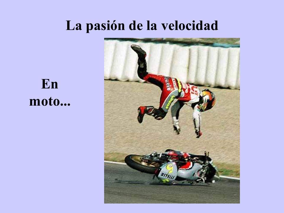 La pasión de la velocidad En moto...
