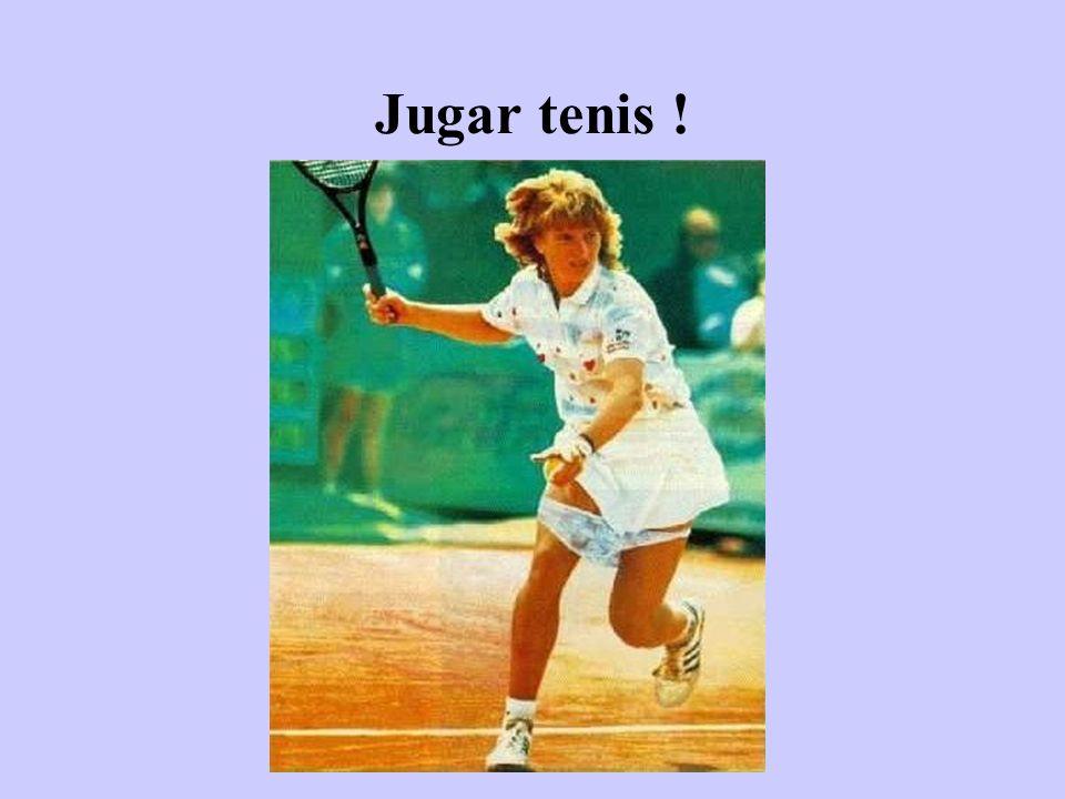 Jugar tenis !