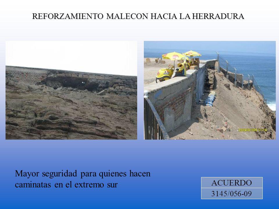 REFORZAMIENTO MALECON HACIA LA HERRADURA ACUERDO 3145/056-09 Mayor seguridad para quienes hacen caminatas en el extremo sur