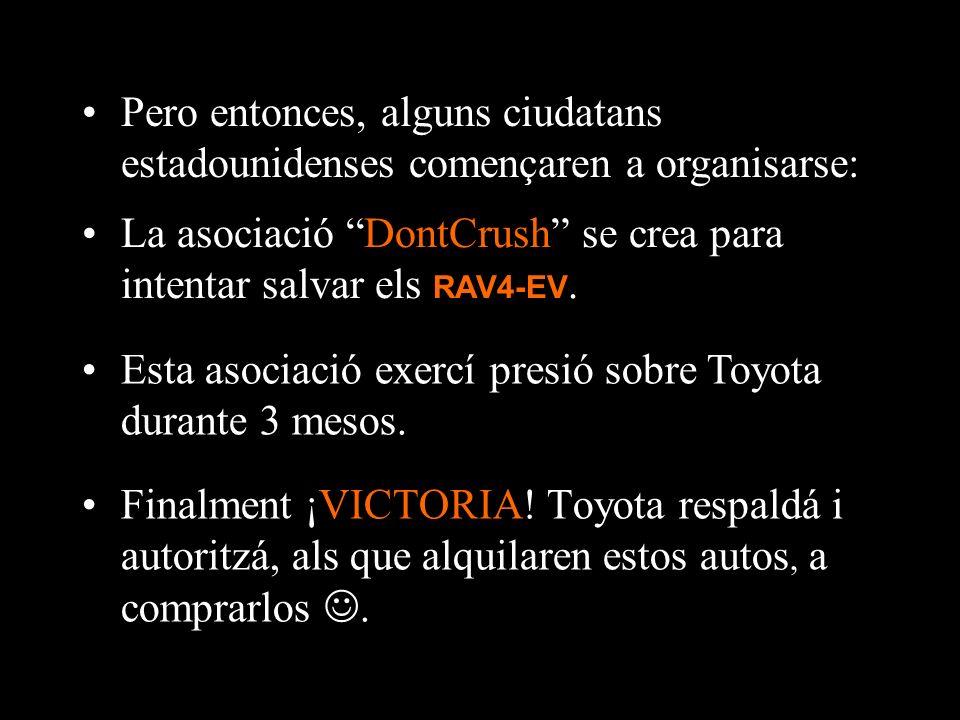 En 2005, los contratos de alquiler de los vehículos expiraron.