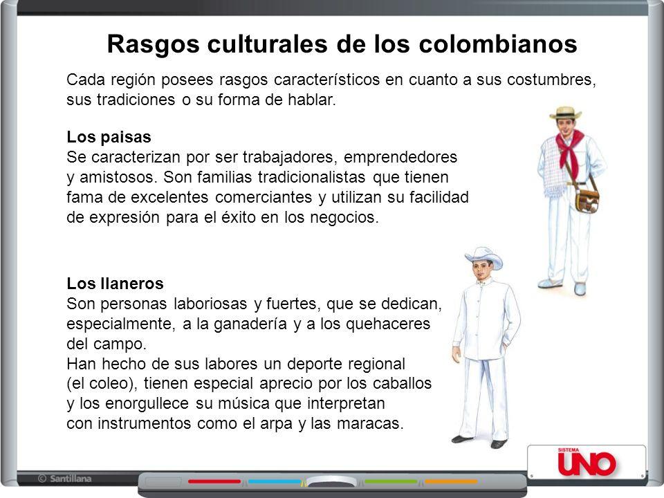 Los paisas Se caracterizan por ser trabajadores, emprendedores y amistosos.