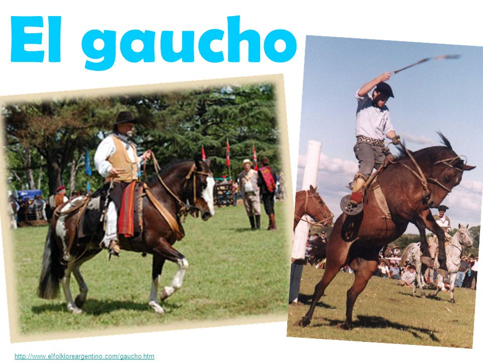 http://www.elfolkloreargentino.com/gaucho.htm El gaucho