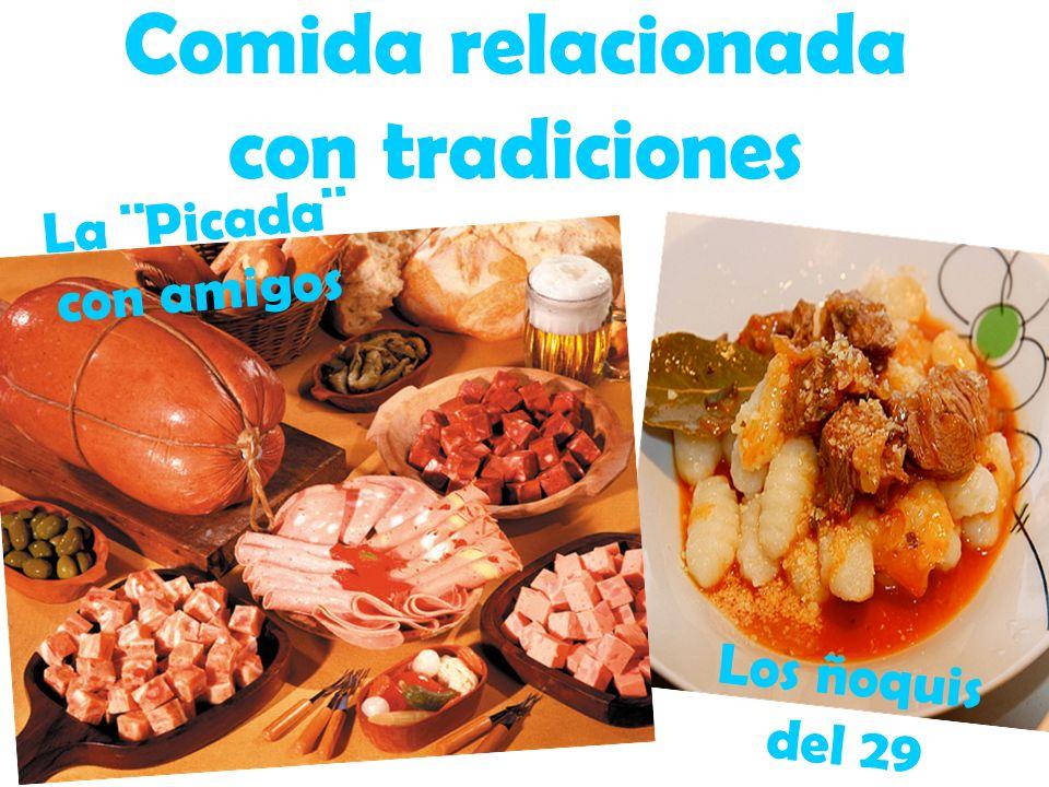 Comida relacionada con tradiciones Los ñoquis del 29 La ¨Picada¨ con amigos