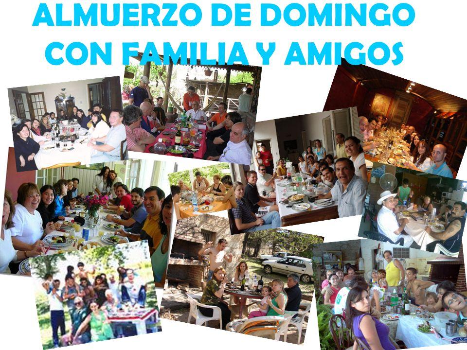 ALMUERZO DE DOMINGO CON FAMILIA Y AMIGOS