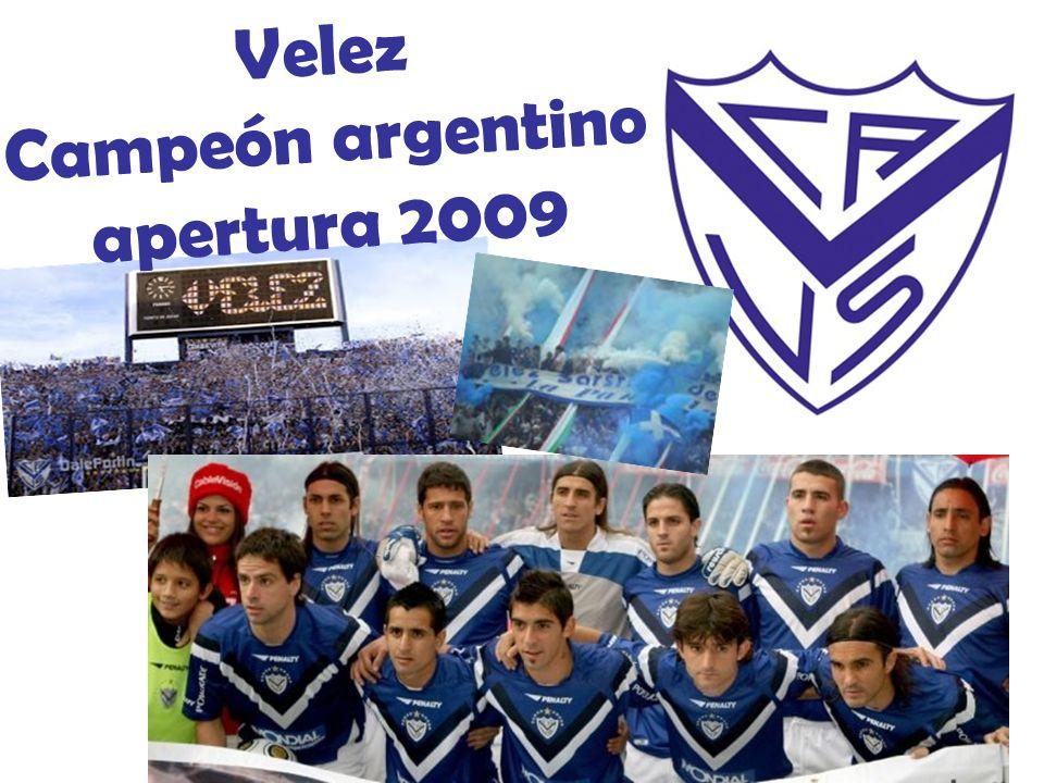 Velez Campeón argentino apertura 2009