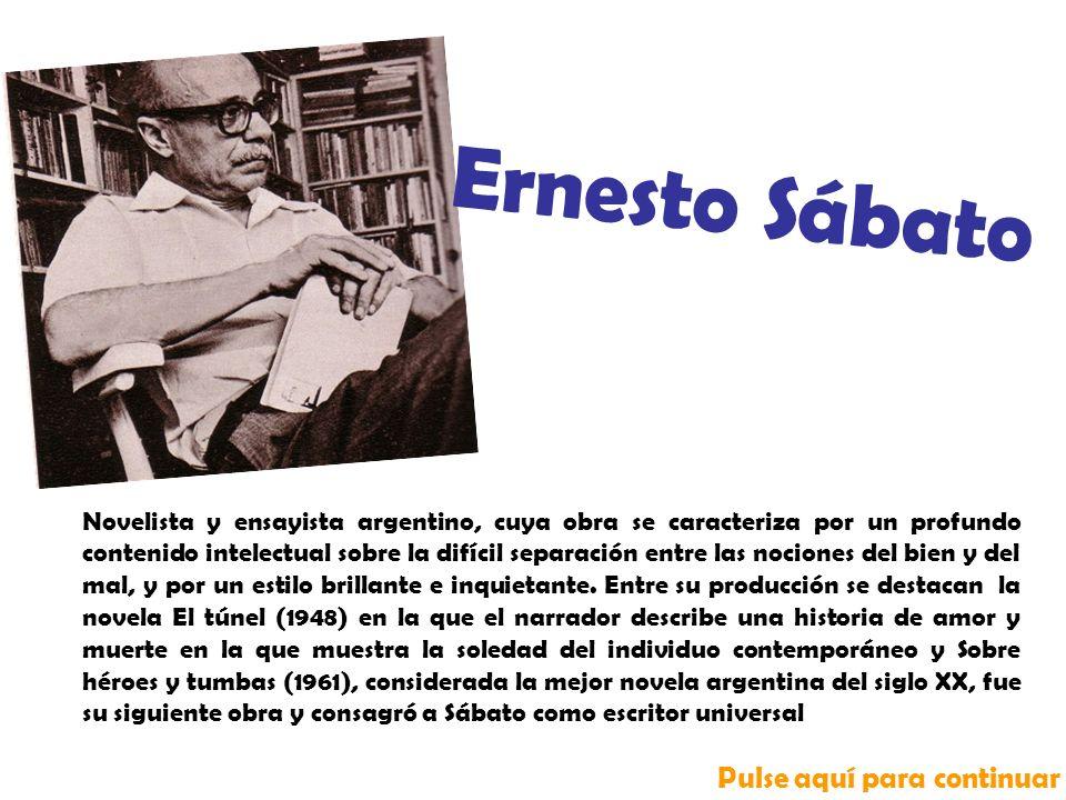 Novelista y ensayista argentino, cuya obra se caracteriza por un profundo contenido intelectual sobre la difícil separación entre las nociones del bien y del mal, y por un estilo brillante e inquietante.