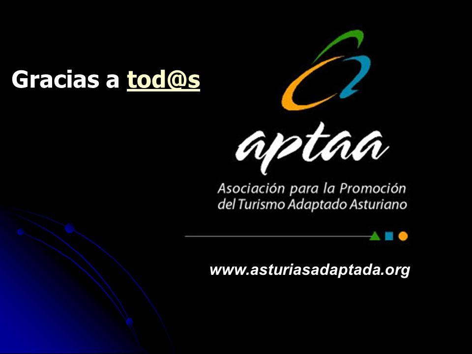 AAAA www.asturiasadaptada.org Gracias a tod@stod@s