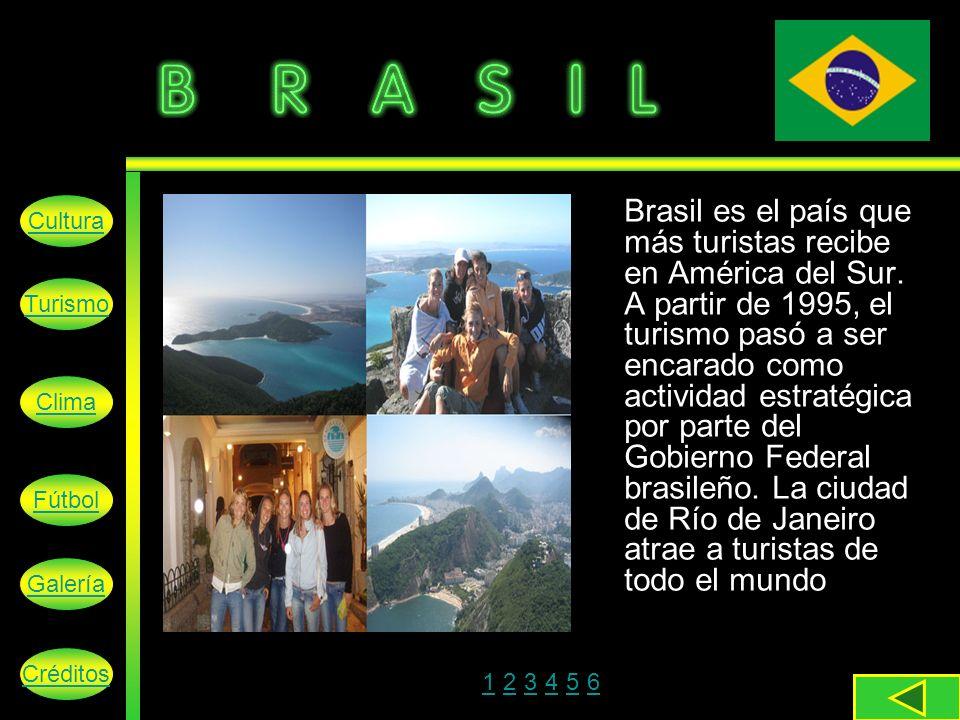 Brasil es el país que más turistas recibe en América del Sur.
