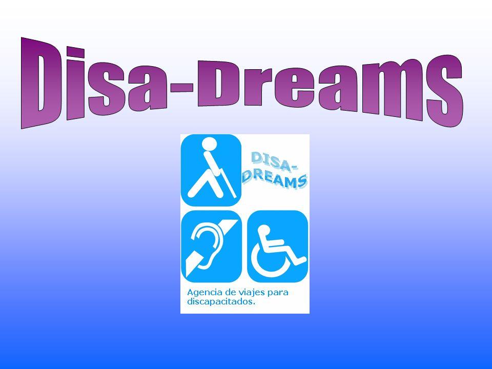 GRACIAS POR VUESTRA ATENCIÓN Agencia de viajes para discapacitados físicos. Disa-Dreams