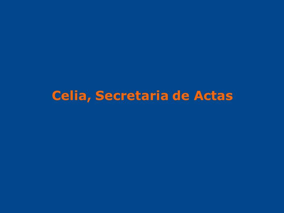 Celia, Secretaria de Actas