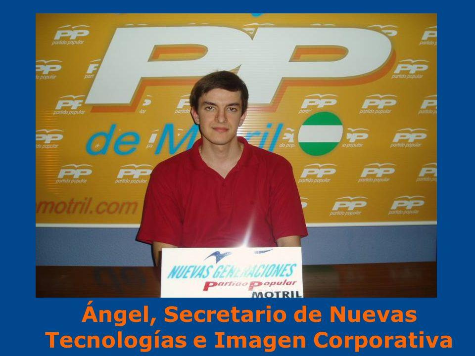 Ángel, Secretario de Nuevas Tecnologías e Imagen Corporativa