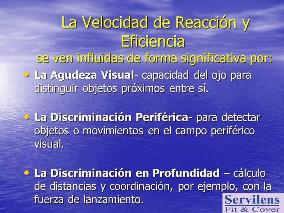 La Velocidad de Reacción y Eficiencia se ven influidas de forma significativa por: La Velocidad de Reacción y Eficiencia se ven influidas de forma sig