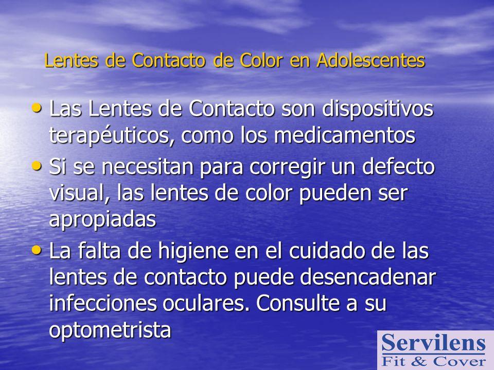 Las Lentes de Contacto son dispositivos terapéuticos, como los medicamentos Las Lentes de Contacto son dispositivos terapéuticos, como los medicamento