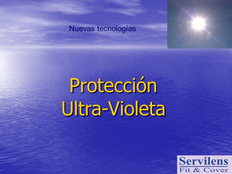 Nuevas tecnologías Protección Ultra-Violeta