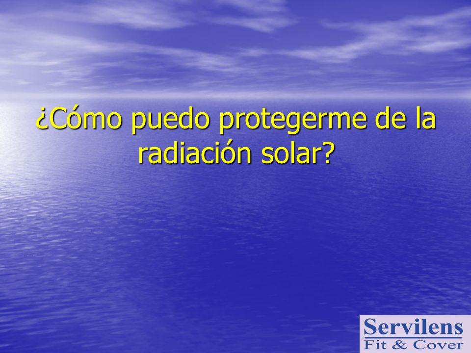 ¿Cómo puedo protegerme de la radiación solar?