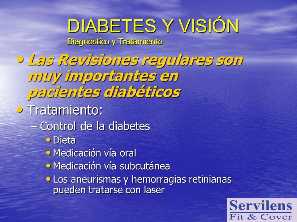 Las Revisiones regulares son muy importantes en pacientes diabéticos Las Revisiones regulares son muy importantes en pacientes diabéticos Tratamiento: