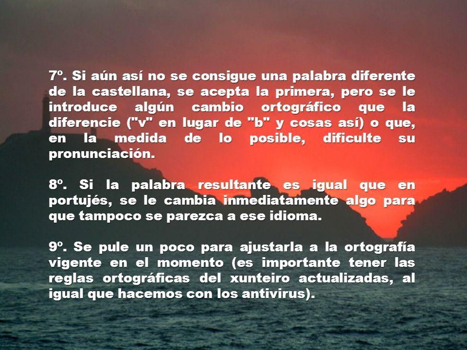 4º. Se busca un equivalente en portujés, se compara con el castellano y bla, bla, bla. 5º. Se busca un equivalente en latín altomedieval, se hace la m
