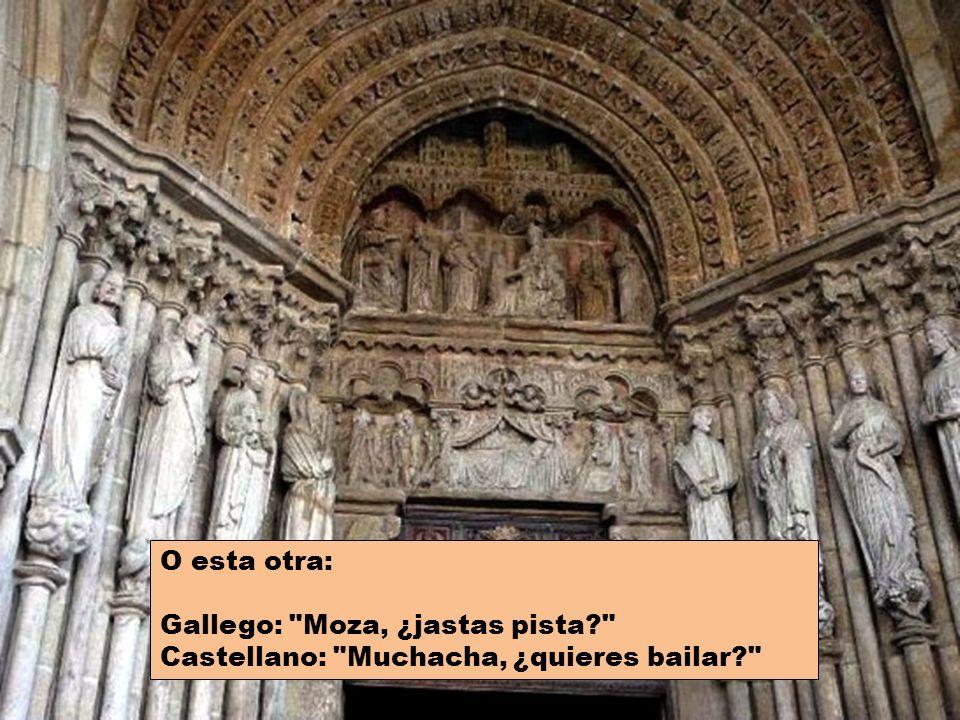 Así por ejemplo, traduzcamos la frase: Castellano: