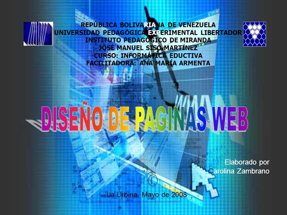 Elaborado por Carolina Zambrano REPÚBLICA BOLIVARIANA DE VENEZUELA UNIVERSIDAD PEDAGÓGICA EXPERIMENTAL LIBERTADOR INSTITUTO PEDAGÓGICO DE MIRANDA JOSÉ