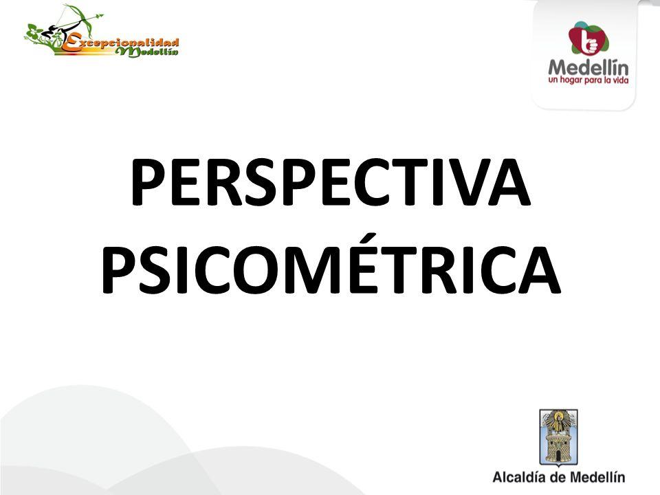 PERSPECTIVA PSICOMÉTRICA
